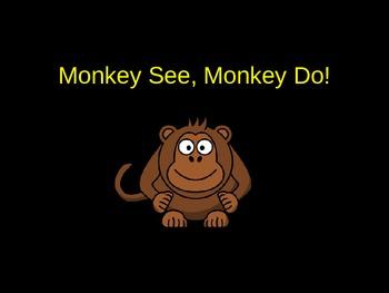 """Monkey See, Monkey Do!"" A Look at Peer Pressure and Influ"