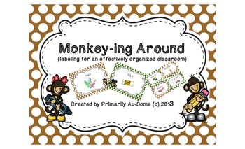 Monkey-ing Around (Labels for an effectively organized classroom)
