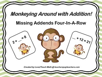 Monkeying Around With Addition!  Missing Addends Four-In-A