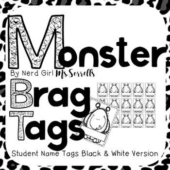 Monster Brag Tags B&W