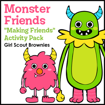 """Monster Friends - Girl Scout Brownies - """"Making Friends"""" P"""