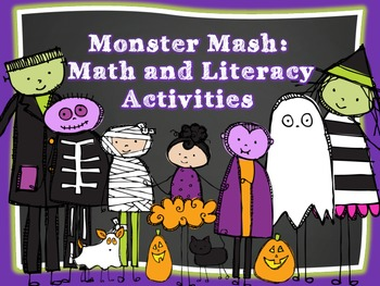 Monster Mash: Math and Literacy Activities