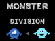 Monster Math Division Fact Fluency