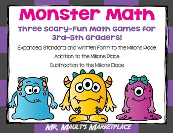 Monster Math Game Pack- Place Value Notation, Addition, an