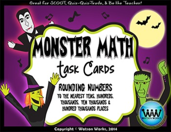 Monster Math: Rounding Task Cards (to the 10s, 100s, 1,000