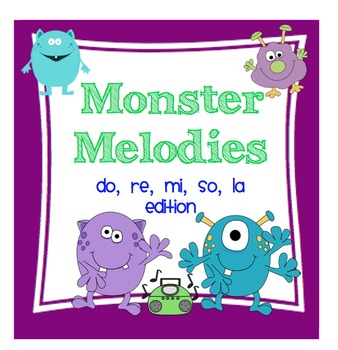 Monster Melodies: do, re, mi, so, la Edition