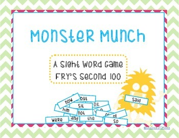 Monster Munch: A Sight Word Game Fry's 2nd 100!