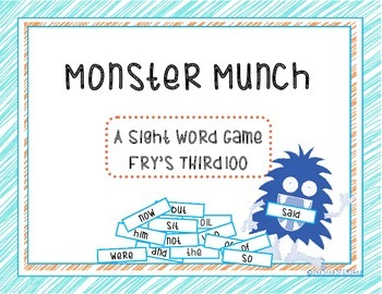 Monster Munch: A Sight Word Game Fry's 3rd 100!