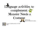 Monster Needs a Costume Language Activities