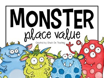 Monster Place Value (A Write The Room Activity)