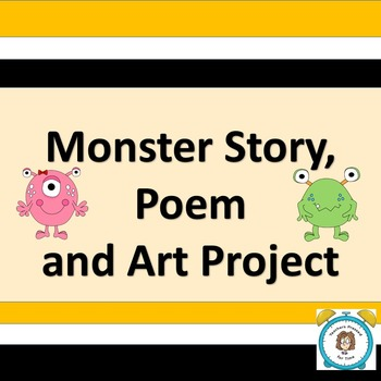 Monster Story, Poem and Art Project