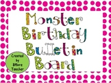 Monster Themed Birthday Board