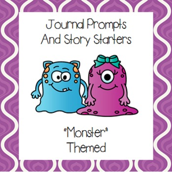 Monster Themed Journal Prompts and Story Starters (Perfect