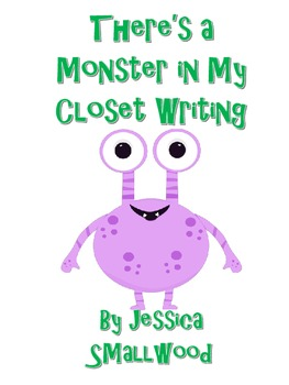 Monster in my Closet Writing Activity