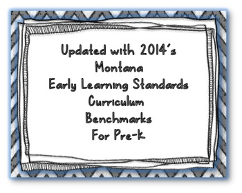 Montana Early Learning Curriculum Pre-K I Can Statements