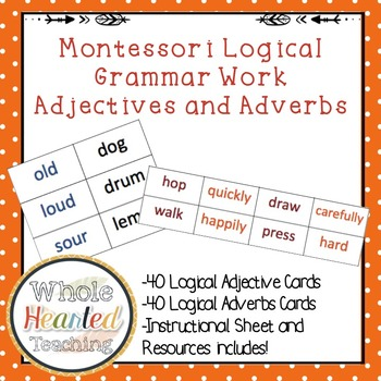 Montessori Logical Adjectives and Adverbs
