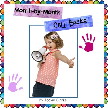 Month-by-Month Call Backs (Attention Getters)