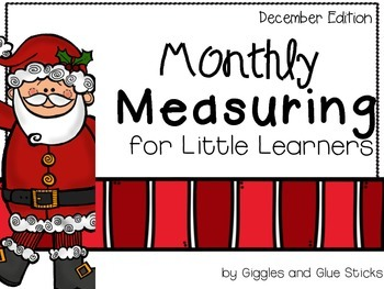 Monthly Measuring for Little Learners (December Edition)
