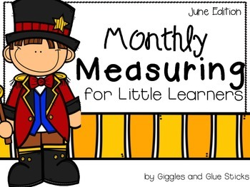 Monthly Measuring for Little Learners (June Edition)