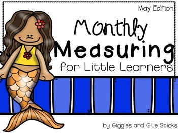 Monthly Measuring for Little Learners (May Edition)