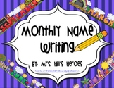 Monthly Name Writing