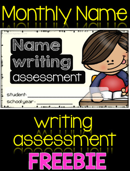 Monthly Name Writing Assessment {FREEBIE}