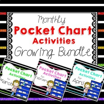 Monthly Pocket Chart Activities- Growing Bundle