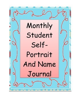 Monthly Porfolio Journal Self-Portraits