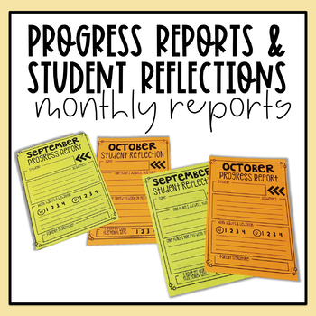 Monthly Progress Reports and Student Reflections