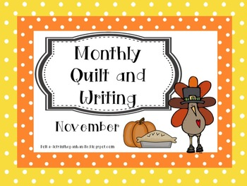 Monthly Quilt and Writing - November