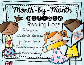 Monthly Reading Logs for Big Kids
