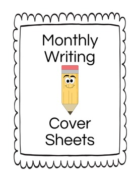 Monthly Writing Cover Sheets