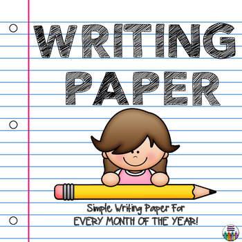 Monthly Writing Paper - Primary Writing Center - Seasonal