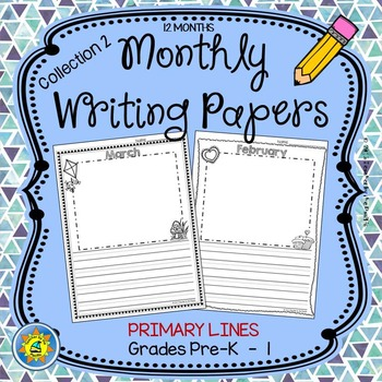 Monthly Writing Papers {Collection 2} PRIMARY Lines - Jour
