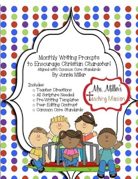 Monthly Writing Prompts to Encourage Christian Character!
