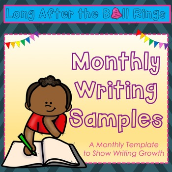 Monthly Writing Sample Template