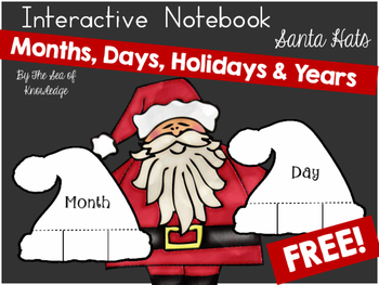 https://ecdn1.teacherspayteachers.com/thumbitem/Months-Holidays-Days-Years-Interactive-Notebook-Santa-Hats-2243326/original-2243326-1.jpg