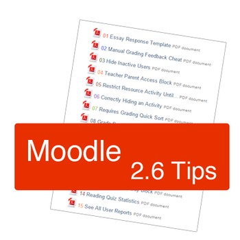 Moodle 2.6 Tips for Teachers & Course Designers
