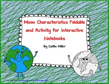 Moon Characteristics Foldable and Activity for Interactive