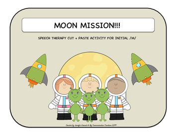 Moon Mission!!! Speech Therapy Cut + Paste Activity for In