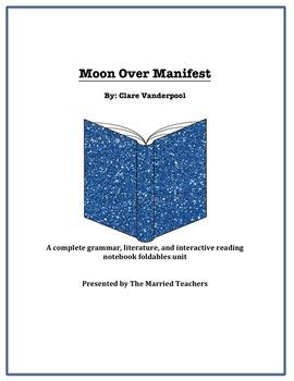 Moon Over Manifest Complete Literature, Grammar, & Interac