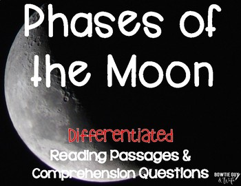Moon Phases and Lunar Phases Differentiated Close Reading