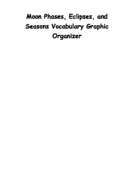 Moon Phases, Eclipses, and Seasons Vocabulary Graphic Organizer