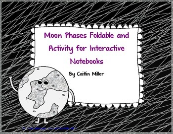 Moon Phases Foldable and Activity for Interactive Notebooks
