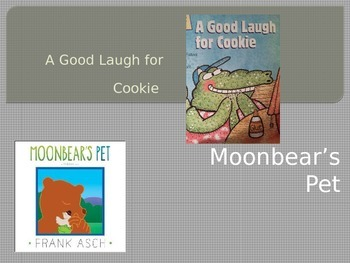 Moonbear's Pet / A Good Laugh For Cookie Power Point
