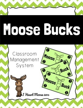 FREEBIE: Moose Bucks Classroom Management System