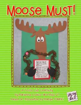 Moose Must!  A Christmas Craft and Writing Project based o