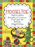 Mooseltoe {5 Math and 5 Literacy Activities plus Craftivity}