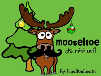 Mooseltoe- a mini unit book companion