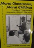 Moral Classrooms